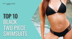 Top 10 : Black Two Piece Swimsuit Styles