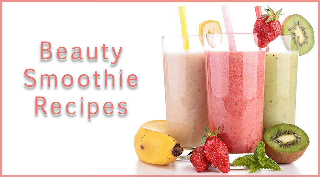 Beauty Smoothie Recipes