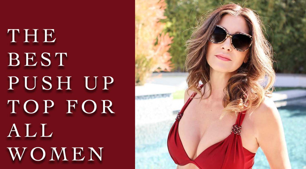 BEST Push Up Top for All Women