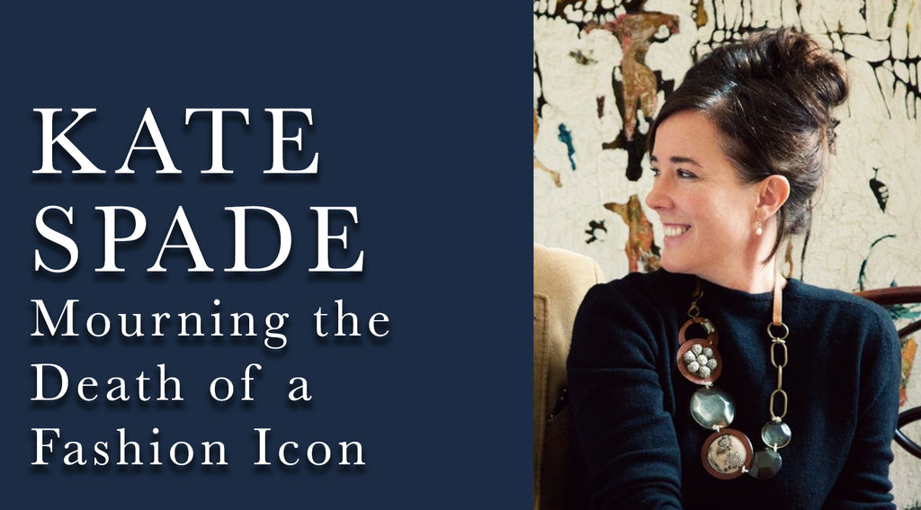 Mourning Kate Spade : Fashion Icon