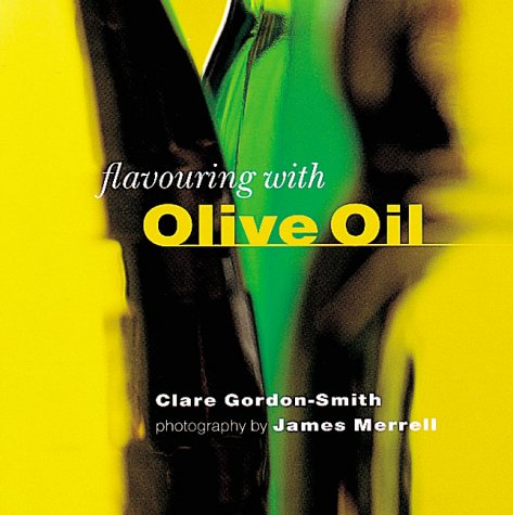 Flavoring with Olive Oil Cookbook