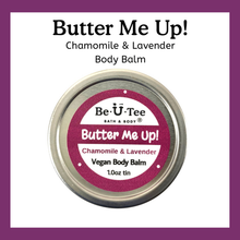 Load image into Gallery viewer, Chamomile & Lavender Body Balm - BeUTee Bath & Body