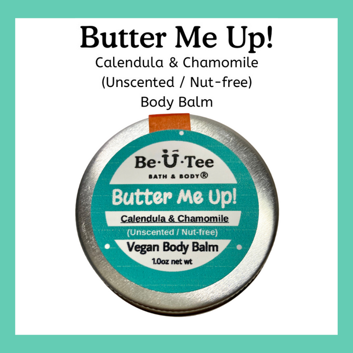 Calendula & Chamomile Body Balm - Unscented/Nut-free - BeUTee Bath & Body