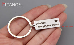 Drive Safe I Need You Here With Me