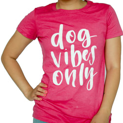 DOG VIBES ONLY Cotton Tshirt Pink | CAVOLOGY