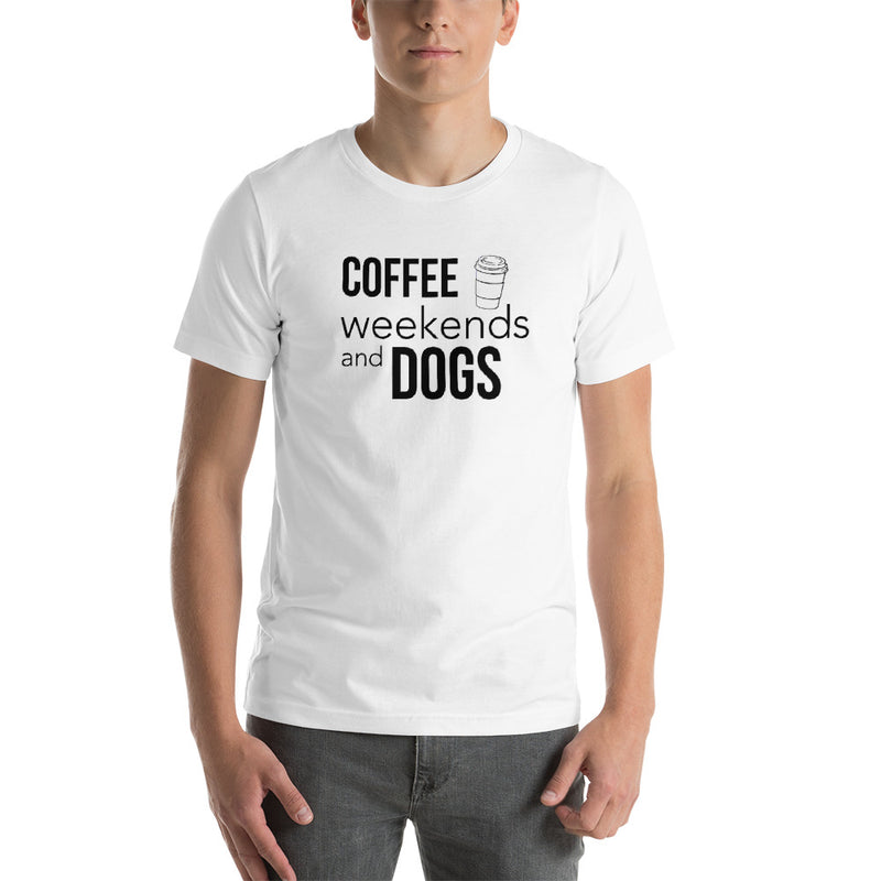 Coffee, Weekends & Dogs Short-Sleeve Unisex T-Shirt