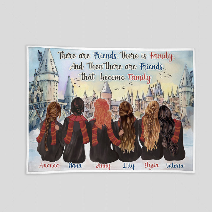 Customized Blanket  Bestie There Are Friends, There Is Family, and Then There Are Friends That Become Family