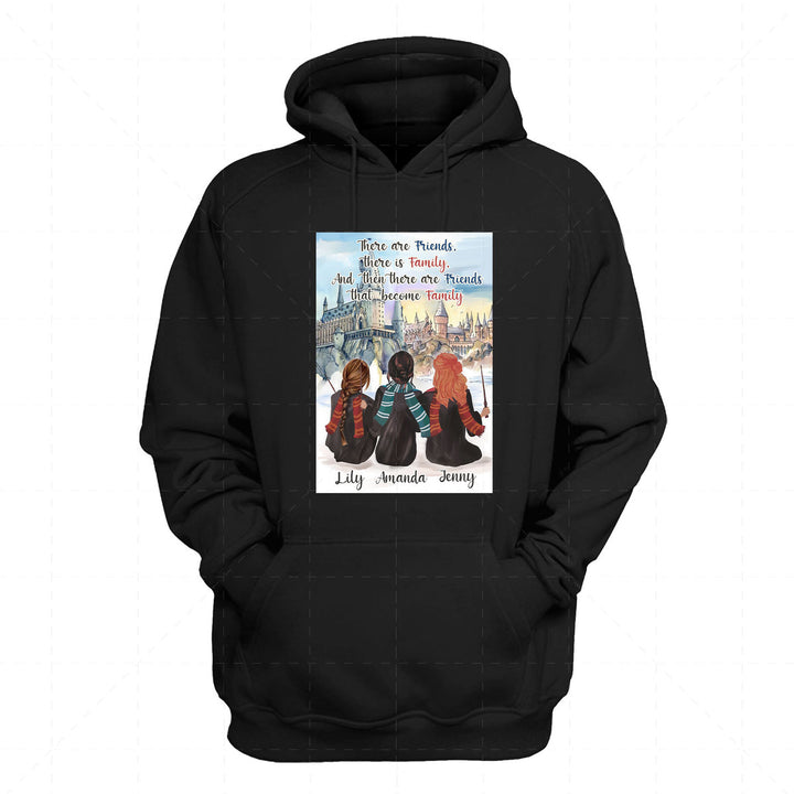 There Are Friends That Become Family Custom Name 2D Hoodie