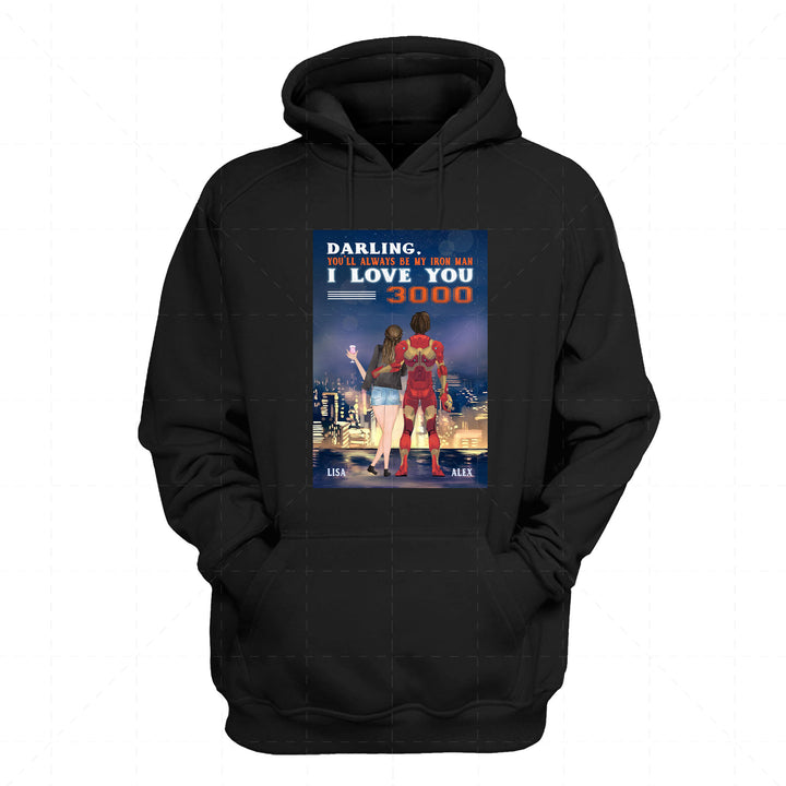 Personalized 2D Hoodie You'll Always Be My Iron Man I Love You 3000