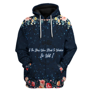 If The Stars Were Made To Worship So Will I Zip Hoodie / S Qr702