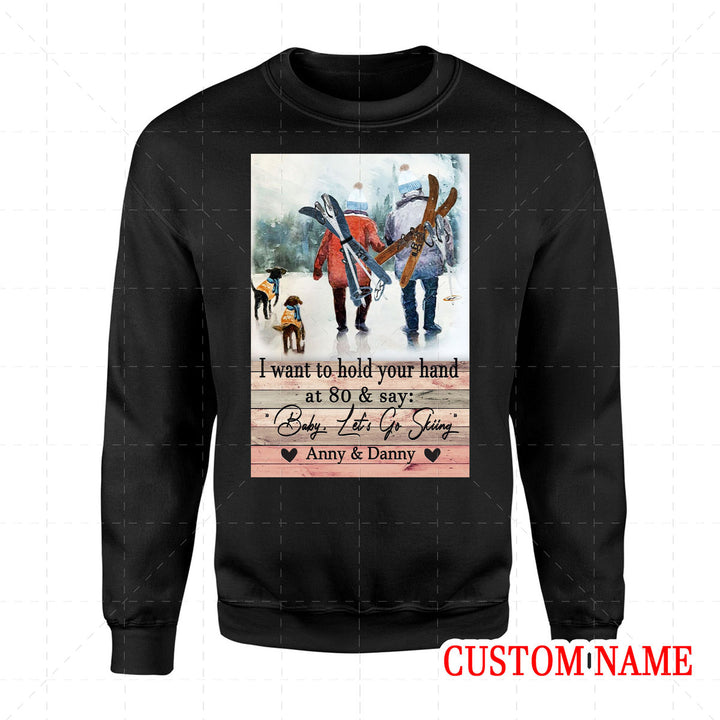 I Want To Hold Your Hand Skiing Custom Name 2D Sweatshirt