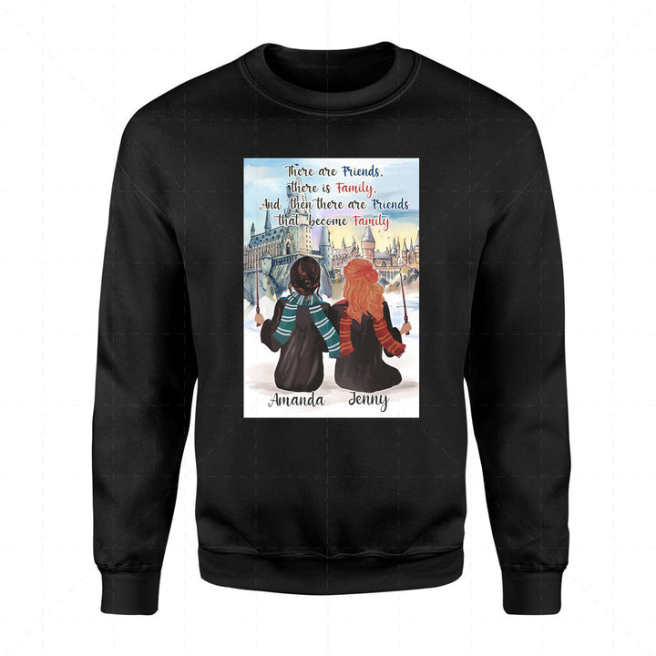 There Are Friends That Become Family Custom Name 2D Sweatshirt