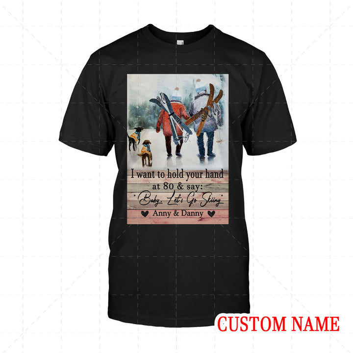 I Want To Hold Your Hand Skiing Custom Name 2D T-Shirt