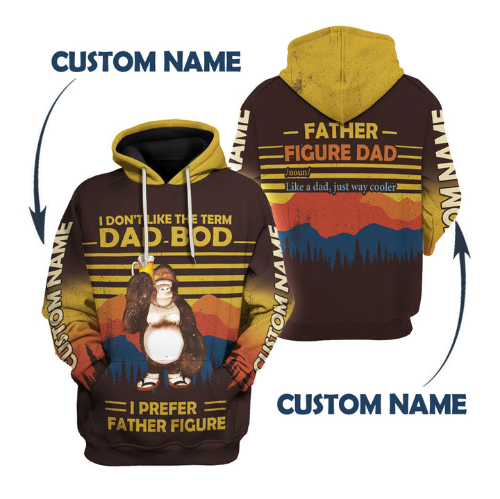 "I don't like the term ""Dad Bod"" I prefer ""Father Figure"" - Custom Name"