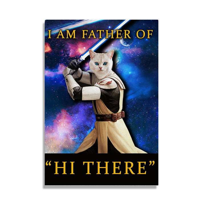 "Personalized I Am Father Of ""Hi There"" - Custom Pet Canvas"