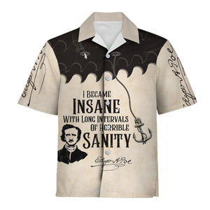 I Became Insane With Long Intervals Of Horrible Sanity Hawaiian Shirt / S Qm901