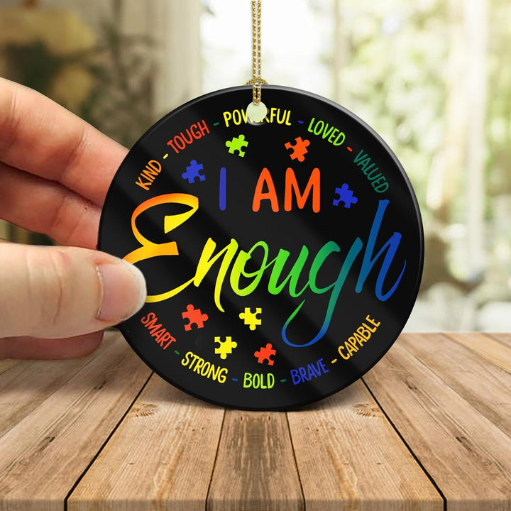 Autism I Am Enough Ornament Mica ( 9 X Cm - 3.5 Inches) / Pack 1 Kd900