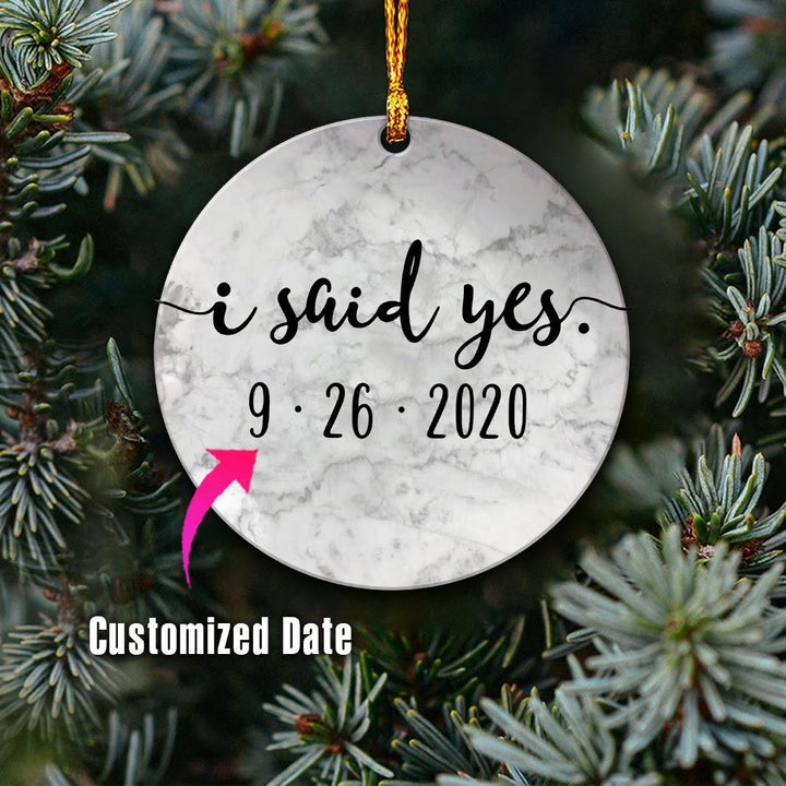 Customised I Said Yes Ornament Mica ( 9 X Cm - 3.5 Inches) / Pack 1 Kd895