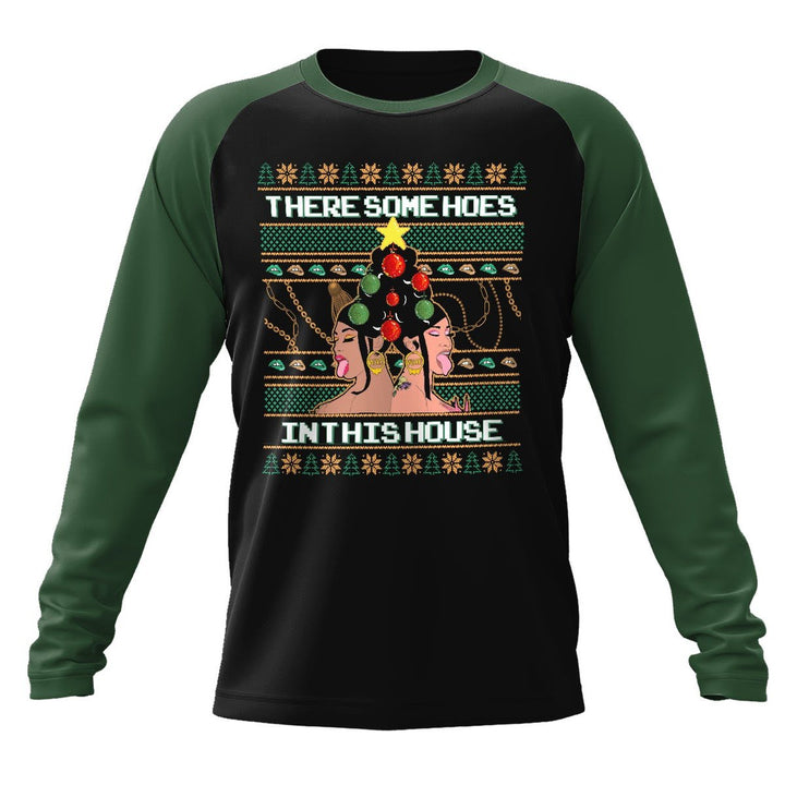 There Is A Christmas Hos In This House Long Sleeves Raglan / Xs Qm1702