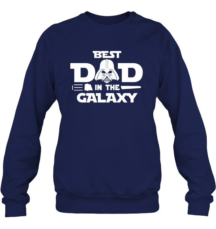 Best Dad In The Galaxy 2D Sweatshirt