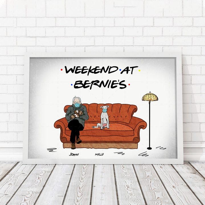 Customized Poster- Weekend At Bernies