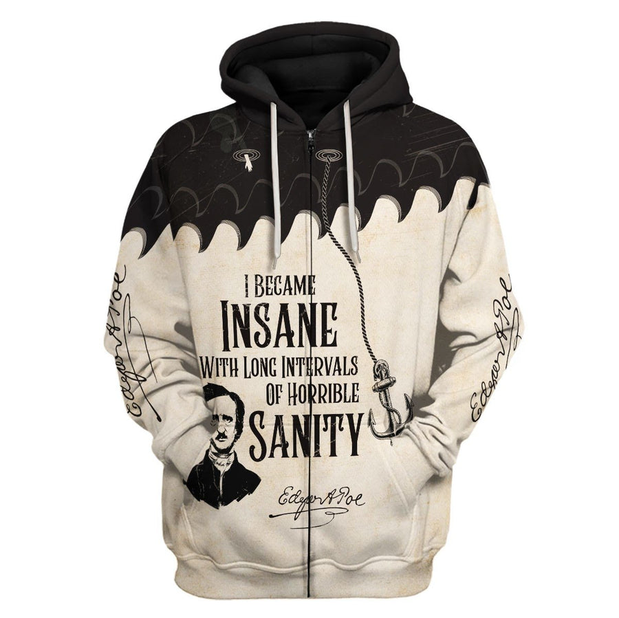 I Became Insane With Long Intervals Of Horrible Sanity Zip Hoodie / S Qm901