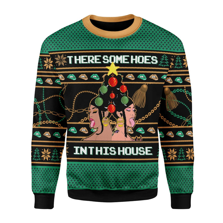 There Is A Christmas Hos In This House Sweater / S Qm1691