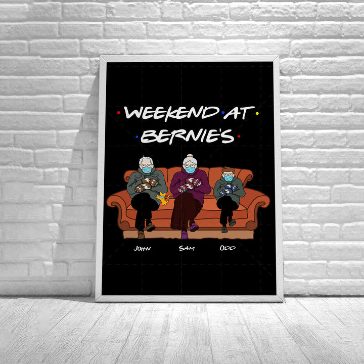 Customized Poster - Weekend At Bernies