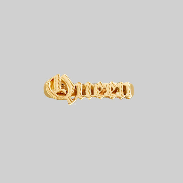 Queen Word Ring - Gold