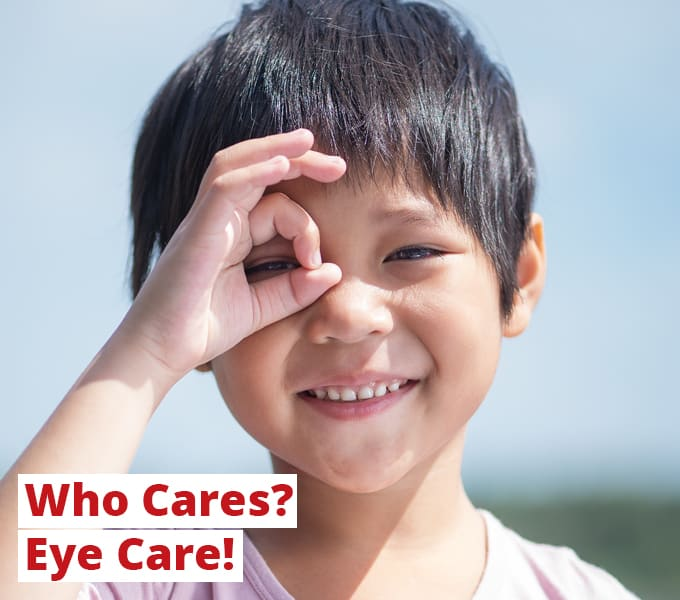 Who Care? Eye Care!