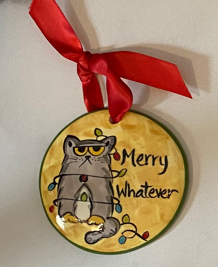 Merry Whatever Handpainted Ornament
