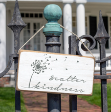 Load image into Gallery viewer, SCATTER KINDNESS SIGN