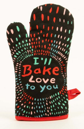 I'll Bake Love To You Oven Mitt