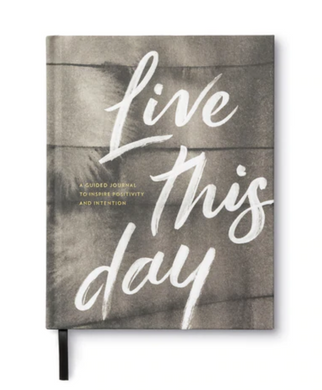 Live This Day - A Guided Journal to Inspire Positivity and Intention