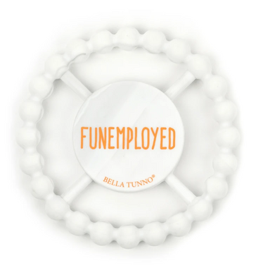 Fun Employed Teething Ring