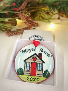 STAYED HOME 2020 ORNAMENT
