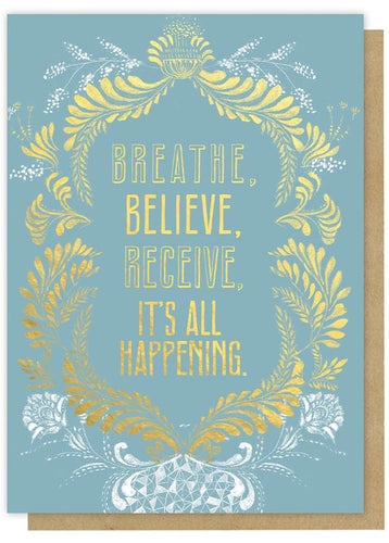 BREATHE BELIEVE RECEIVE CARD
