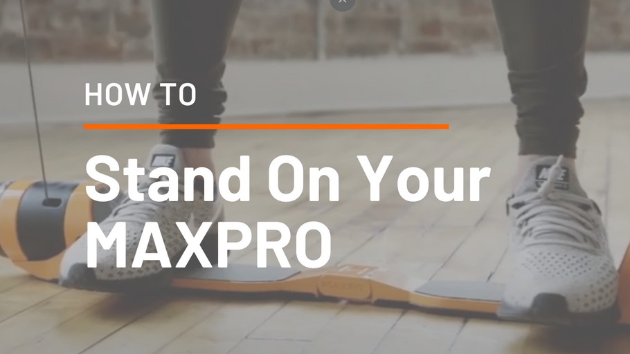 How To Stand On Your MAXPRO
