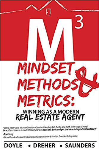 Mindset, Methods & Metrics: Winning as a Modern Real Estate Agent
