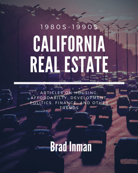 California Real Estate: 1980s-1990s
