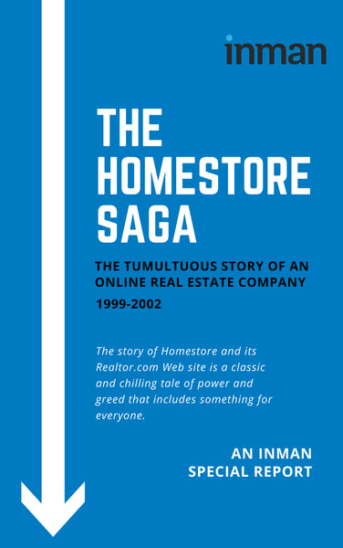 The Homestore Saga: An Inman Special Report