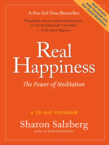 Real Happiness: The Power of Meditation: A 28-Day Program [With Audio Download]