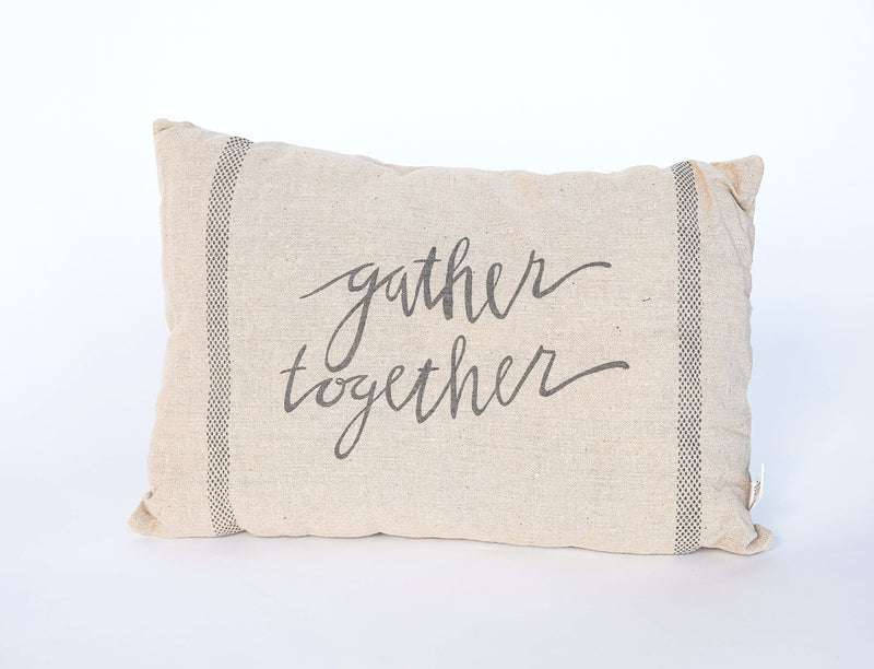 GATHER TOGETHER PILLOW