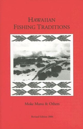 Hawaiian Fishing Traditions
