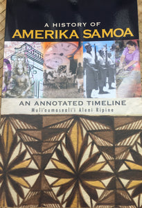 A History of Amerika Samoa: An Annotated Timeline