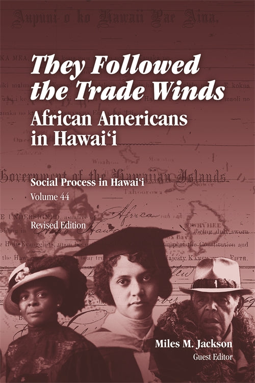 They Followed the Trade Winds: African Americans in Hawaiʻi