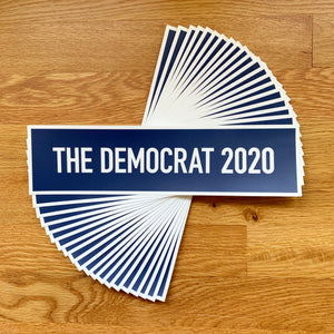 The Democrat 2020 Bumper Sticker