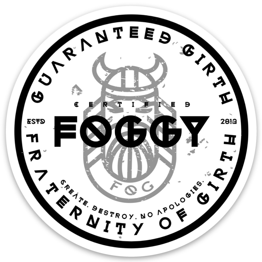 """Certified FOGGY"" Sticker (3"")"