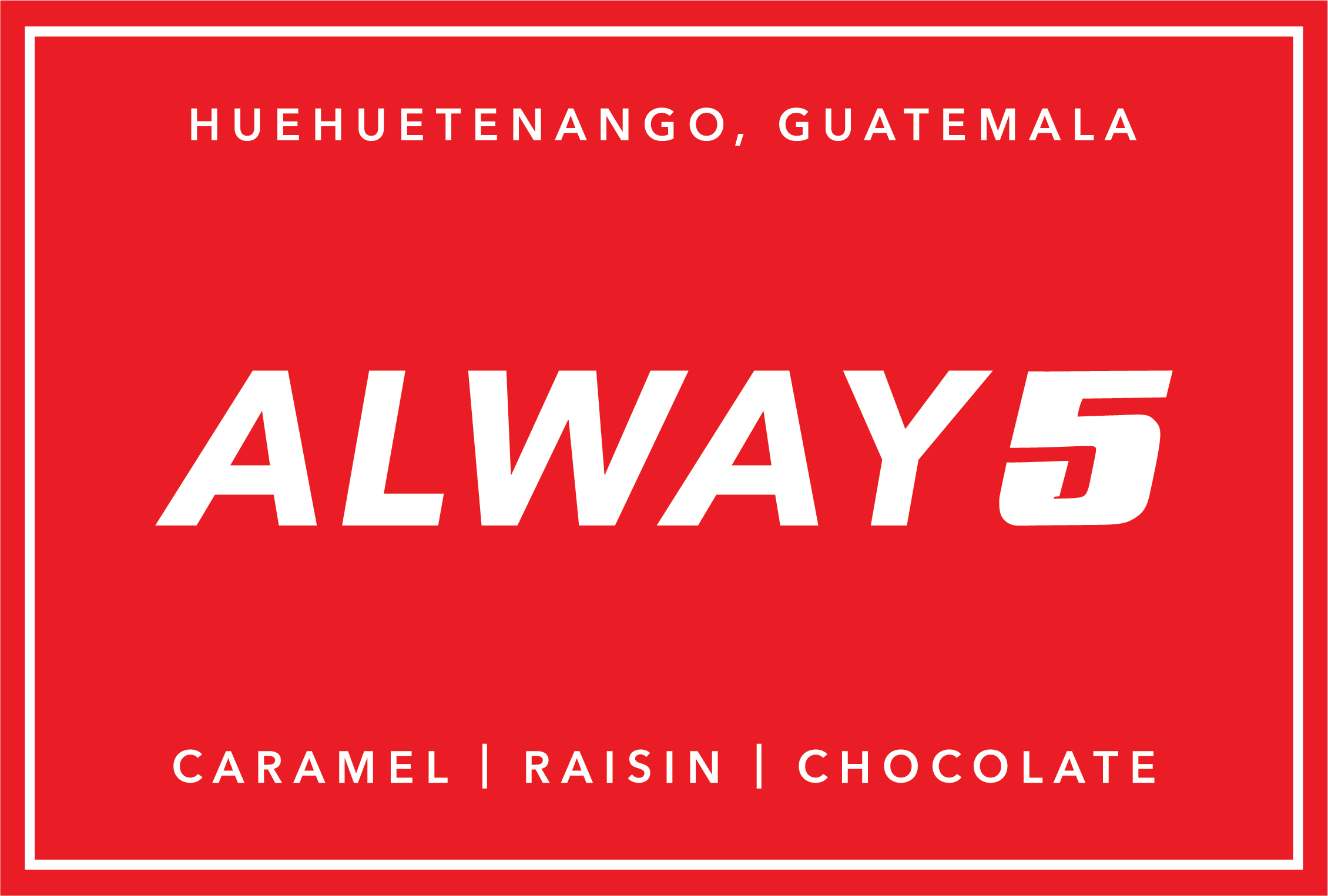 RD Coffee - Alway5 coffee roast from Guatemala