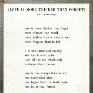 Sugarboo Designs Love is More Thicker - Poetry Collection Sign